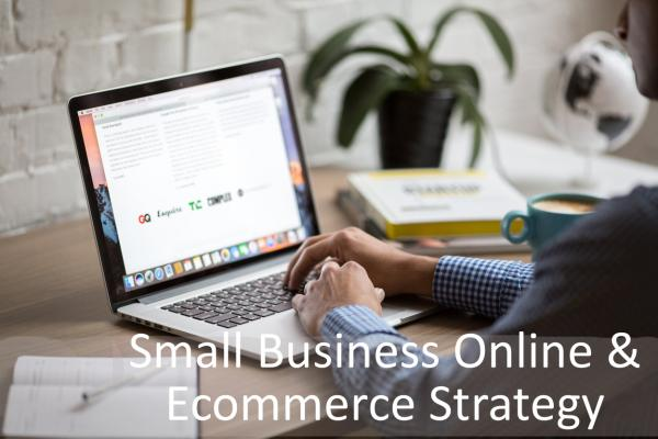 Small Business Online & Ecommerce Strategy